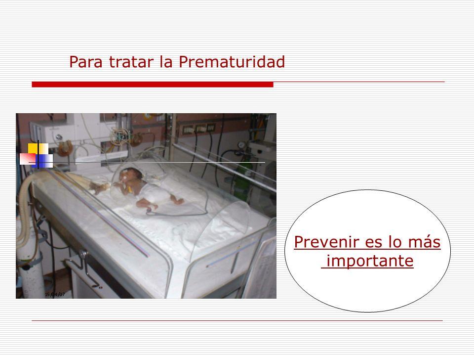 Para tratar la Prematuridad