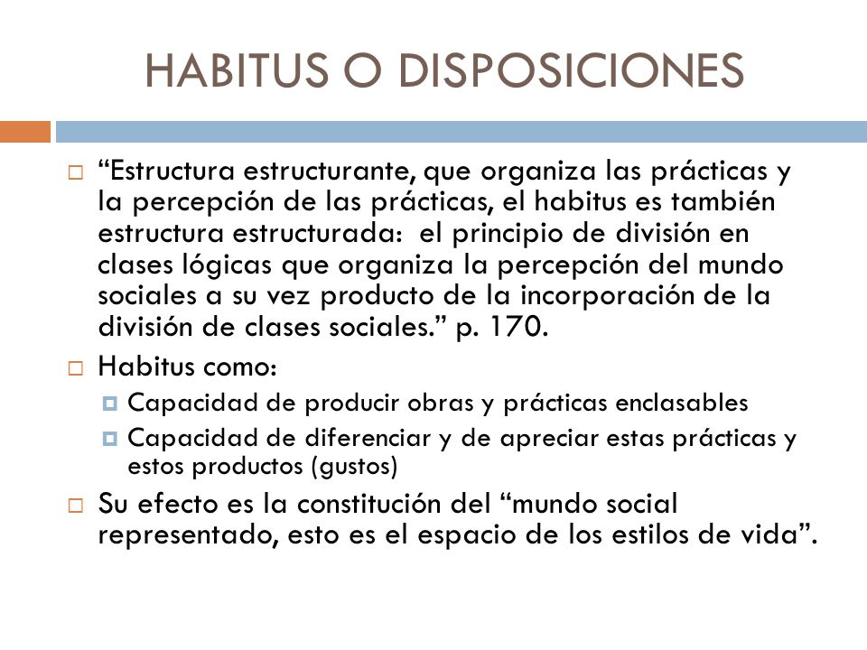 HABITUS O DISPOSICIONES