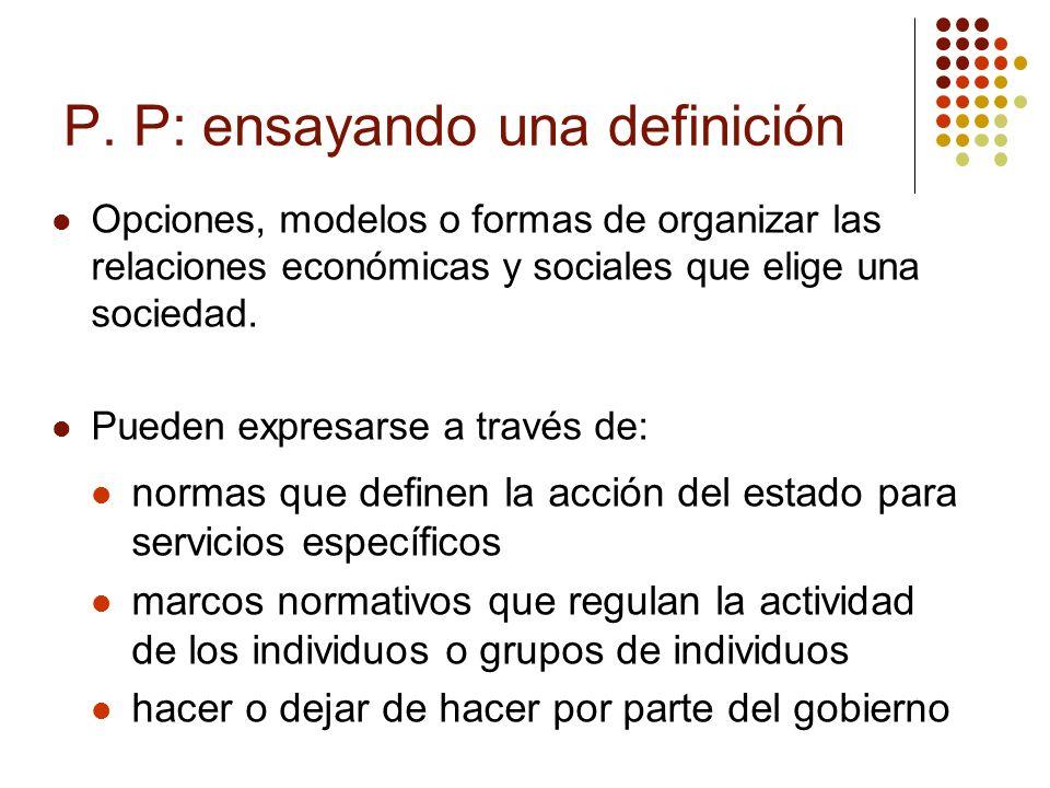 P. P: ensayando una definición