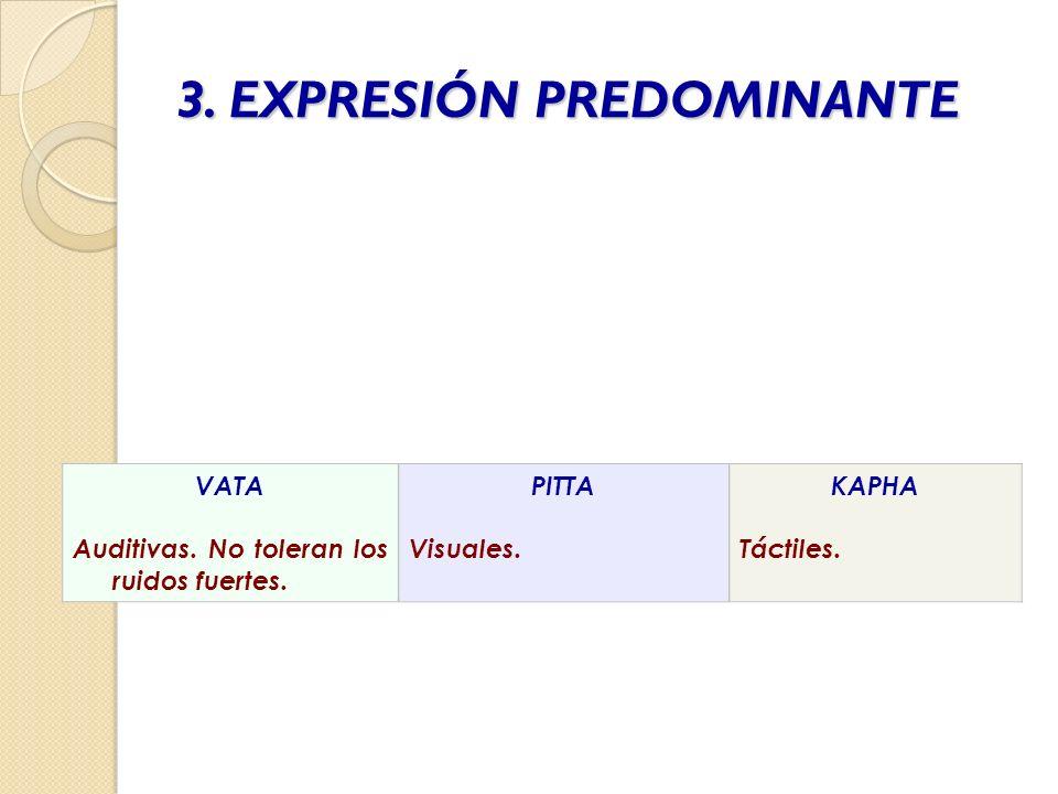 3. EXPRESIÓN PREDOMINANTE
