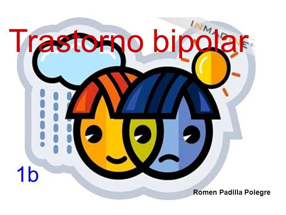 Trastorno bipolar 1b Romen Padilla Polegre