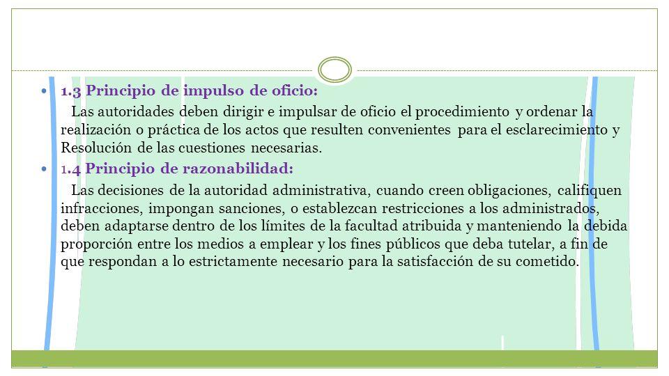 1.3 Principio de impulso de oficio: