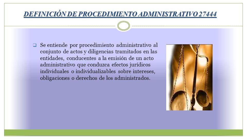 DEFINICIÓN DE PROCEDIMIENTO ADMINISTRATIVO 27444