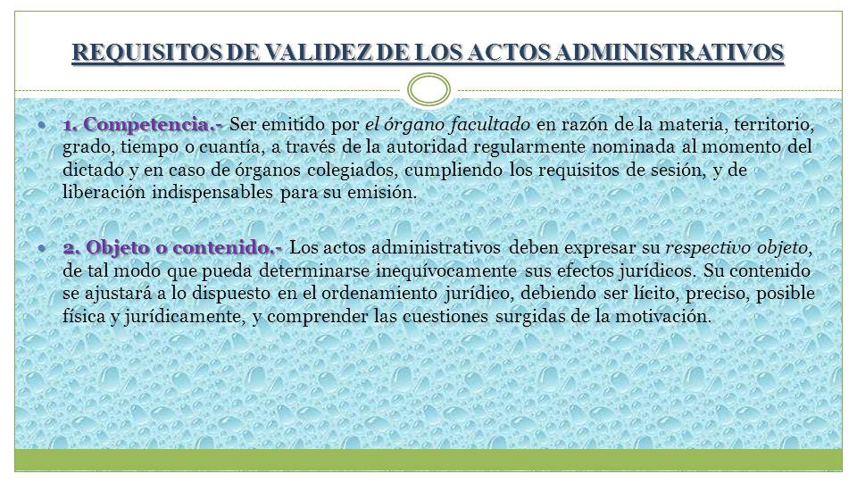 REQUISITOS DE VALIDEZ DE LOS ACTOS ADMINISTRATIVOS
