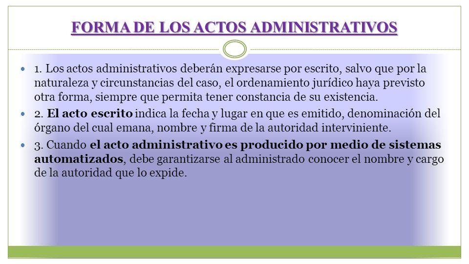 FORMA DE LOS ACTOS ADMINISTRATIVOS