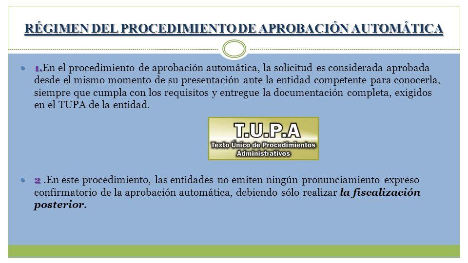 RÉGIMEN DEL PROCEDIMIENTO DE APROBACIÓN AUTOMÁTICA