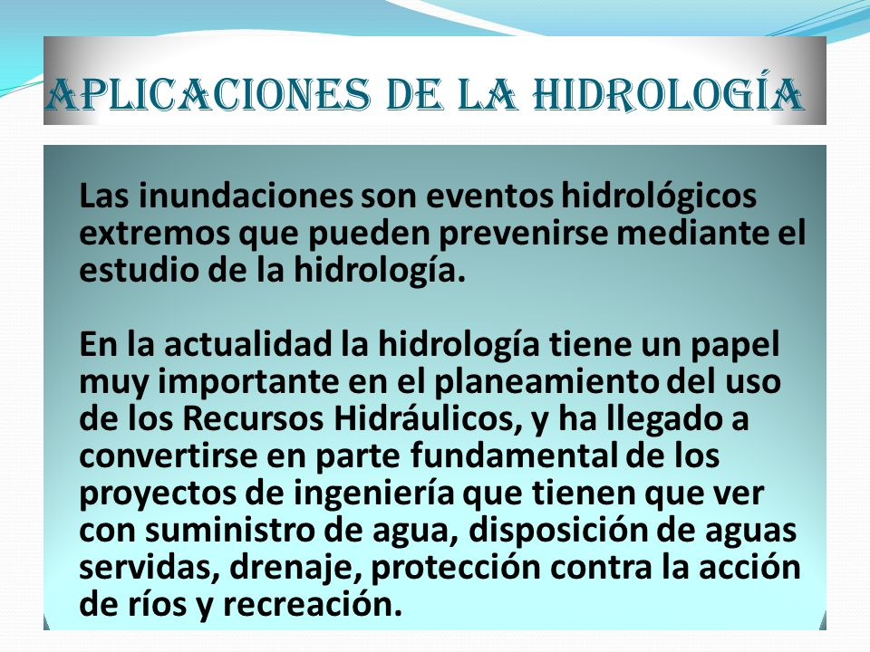 Aplicaciones de la hidrología