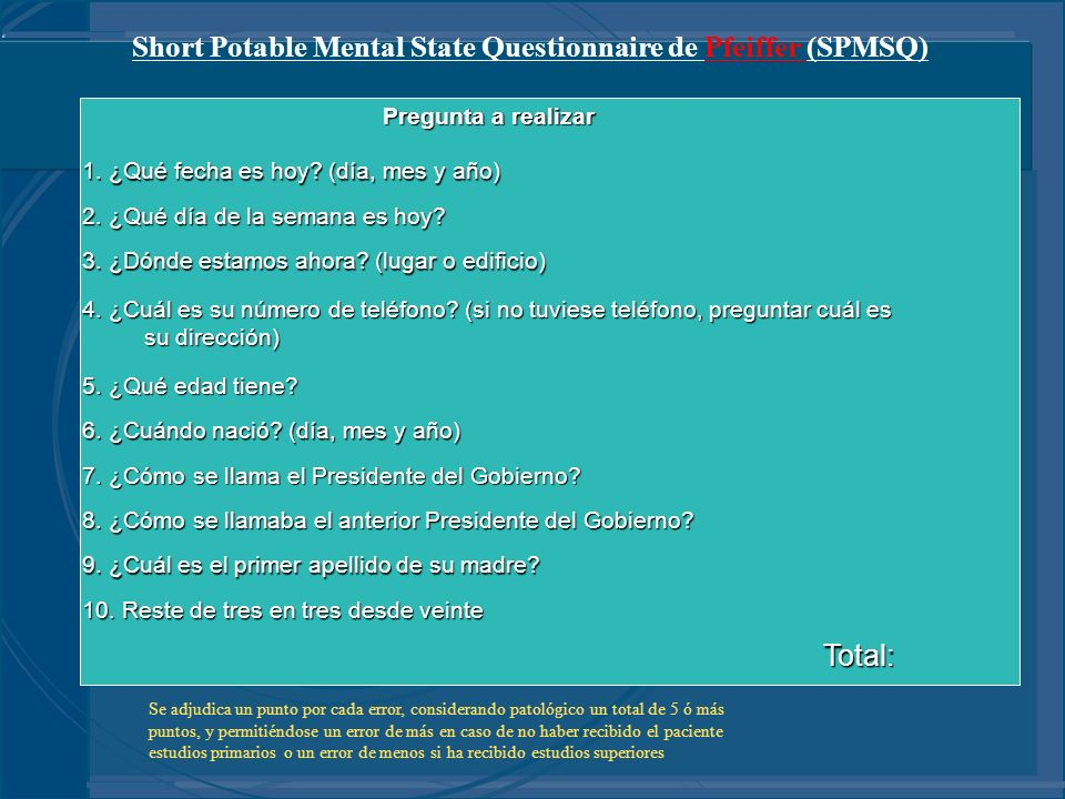 Short Potable Mental State Questionnaire de Pfeiffer (SPMSQ)