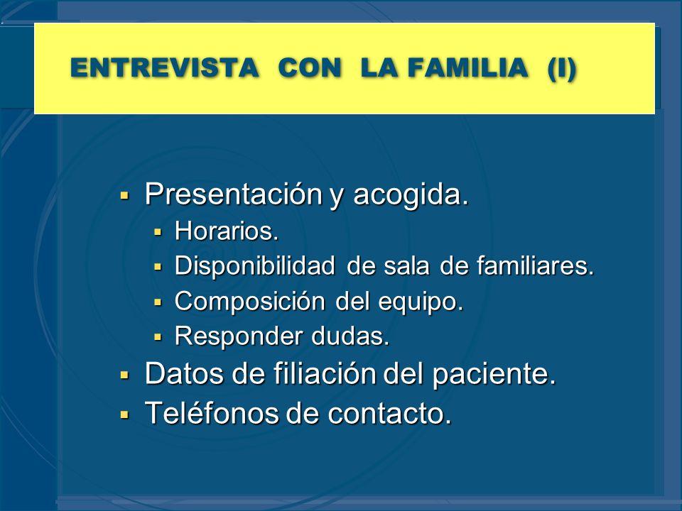 ENTREVISTA CON LA FAMILIA (I)