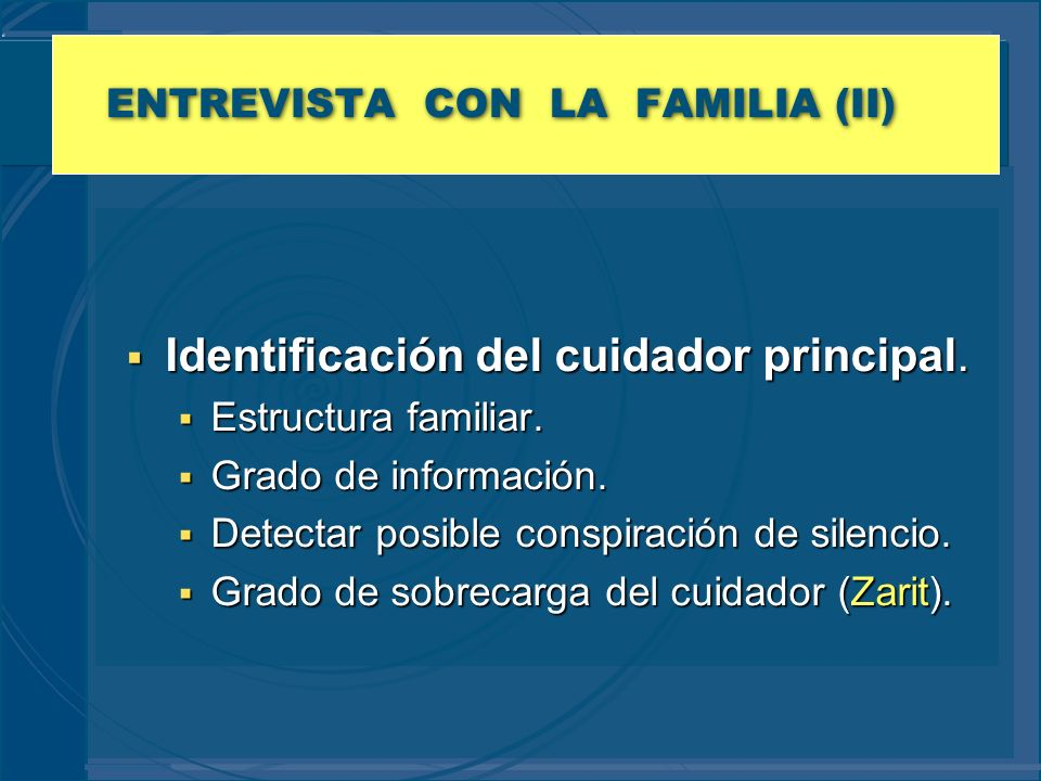 ENTREVISTA CON LA FAMILIA (II)