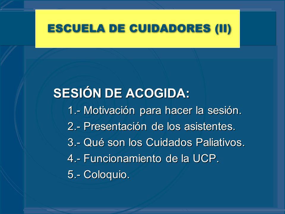 ESCUELA DE CUIDADORES (II)
