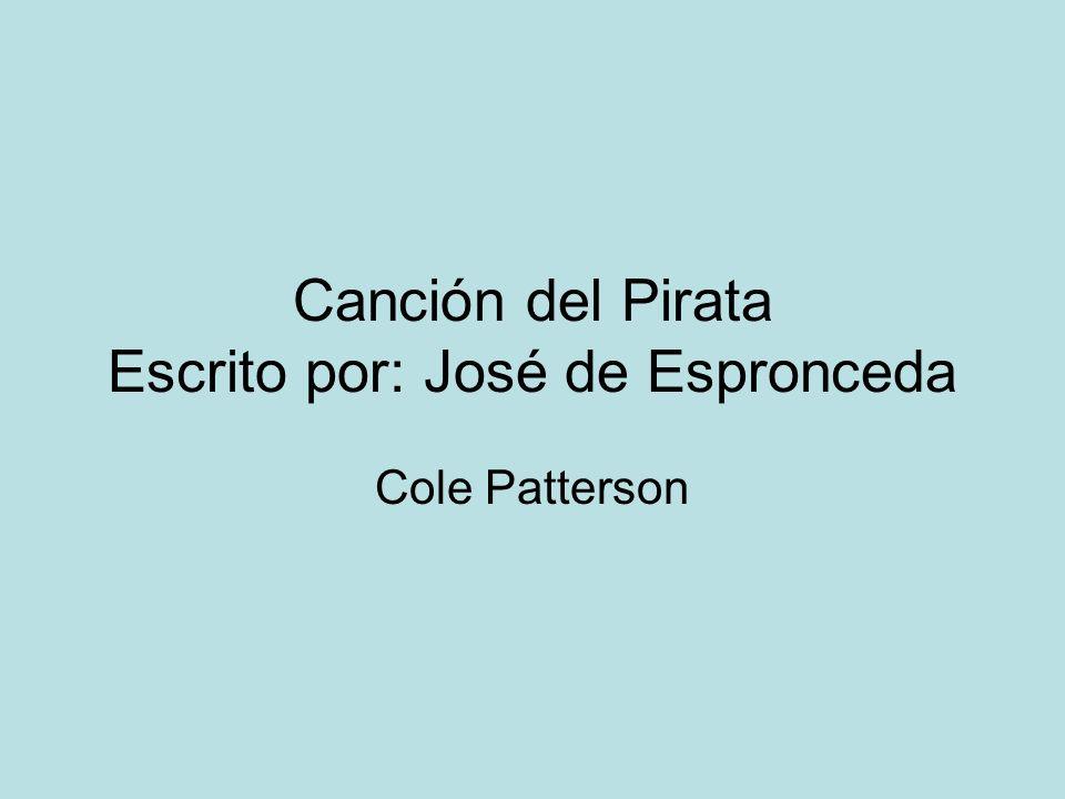 Canción del Pirata Escrito por: José de Espronceda