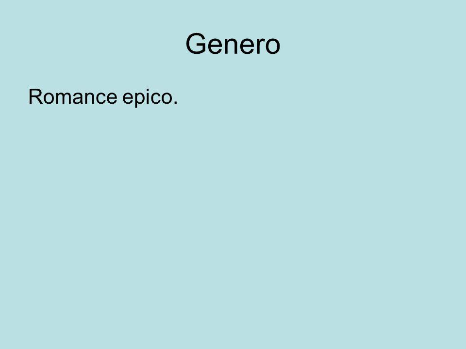 Genero Romance epico.