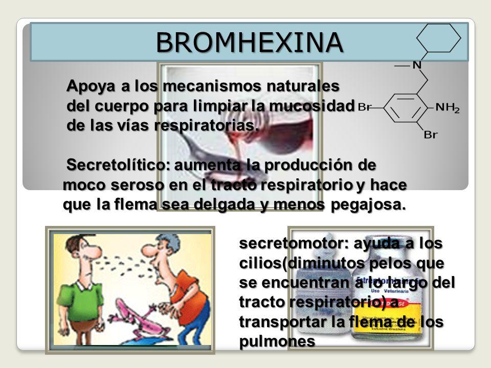 BROMHEXINA Apoya a los mecanismos naturales del cuerpo para limpiar la mucosidad de las vías respiratorias.