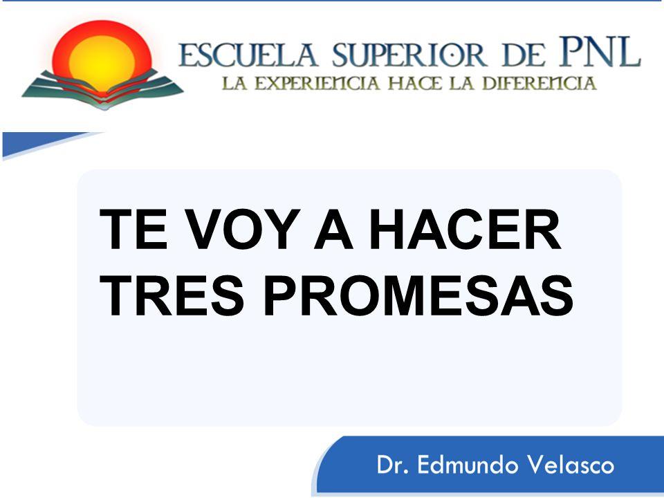 TE VOY A HACER TRES PROMESAS