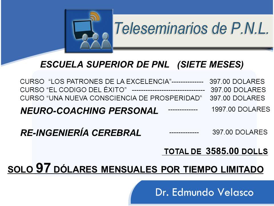 ESCUELA SUPERIOR DE PNL (SIETE MESES)