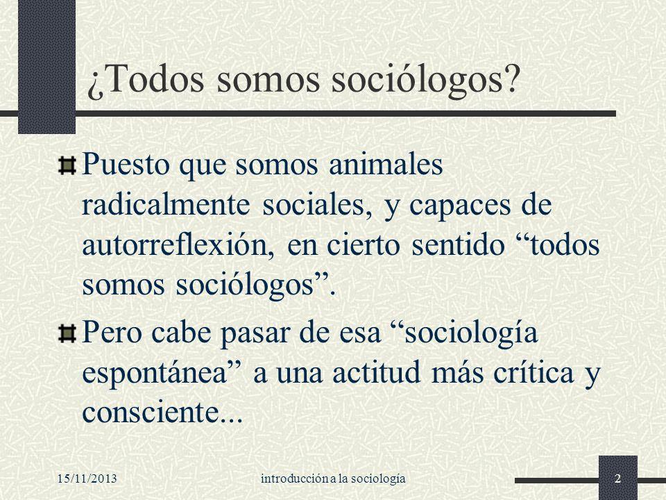 ¿Todos somos sociólogos