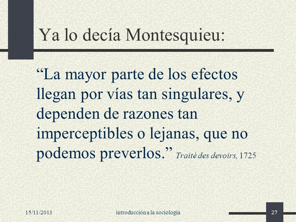 Ya lo decía Montesquieu: