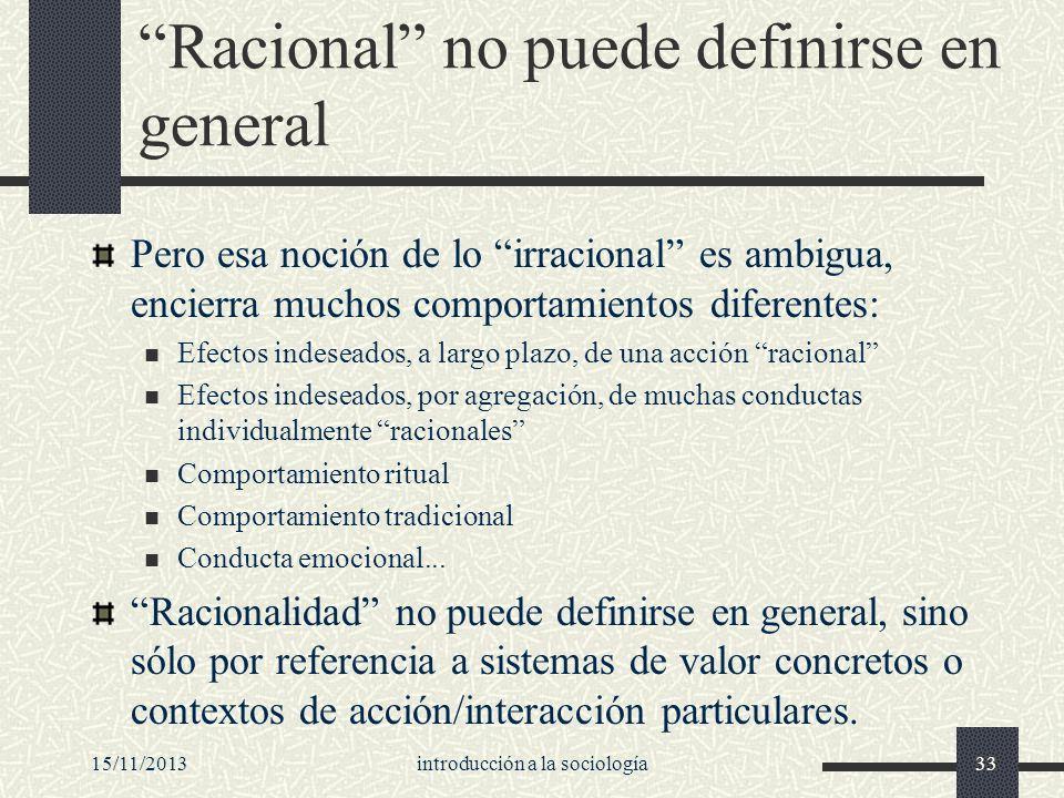 Racional no puede definirse en general