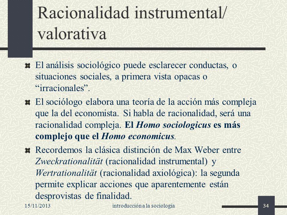 Racionalidad instrumental/ valorativa