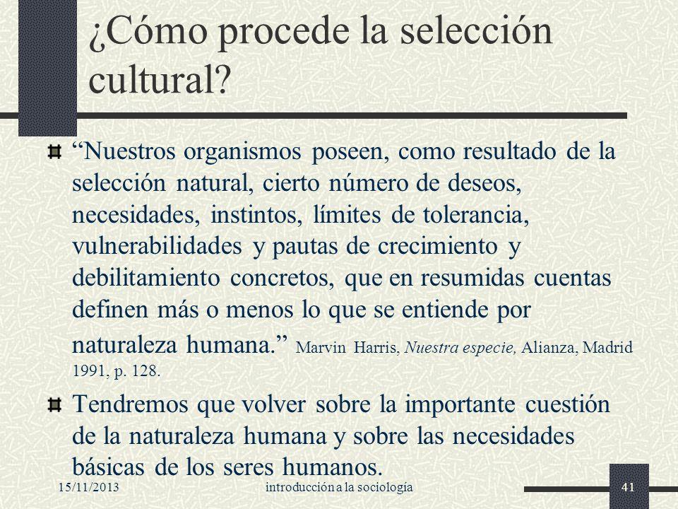 ¿Cómo procede la selección cultural