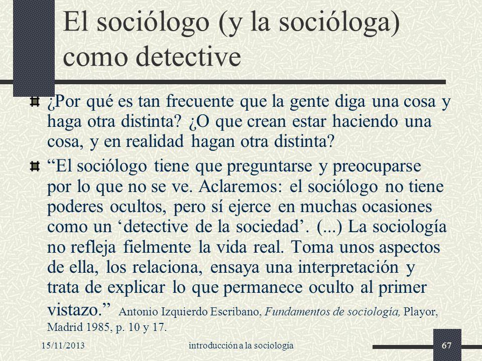 El sociólogo (y la socióloga) como detective