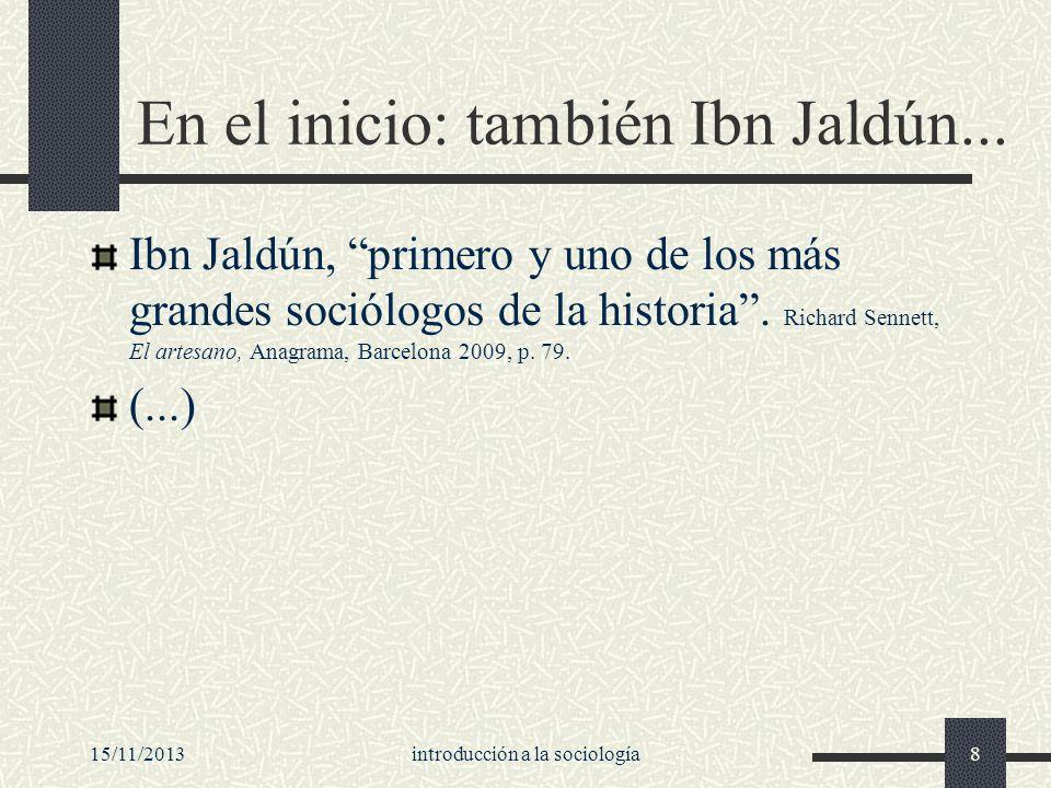En el inicio: también Ibn Jaldún...