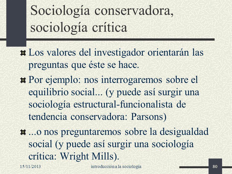 Sociología conservadora, sociología crítica