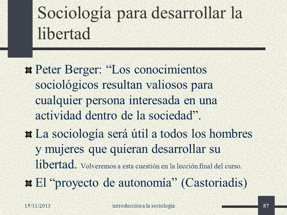 Sociología para desarrollar la libertad