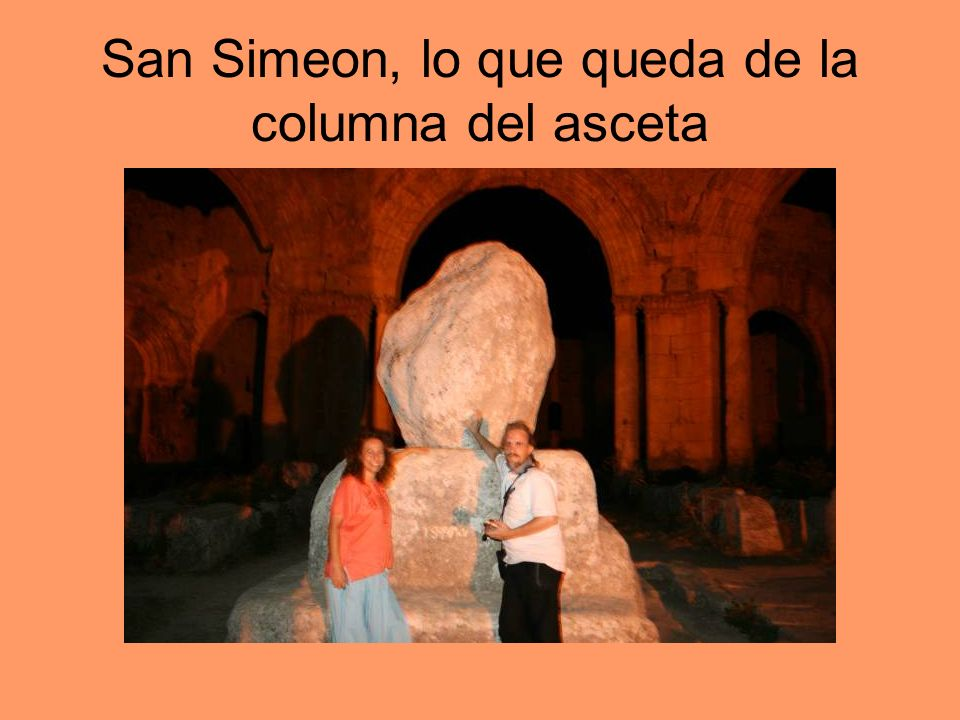 San Simeon, lo que queda de la columna del asceta