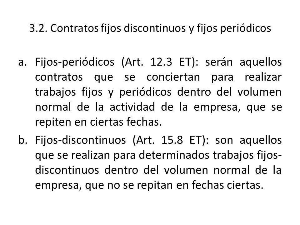 3.2. Contratos fijos discontinuos y fijos periódicos