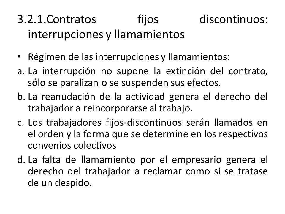 3.2.1.Contratos fijos discontinuos: interrupciones y llamamientos