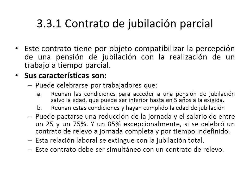 3.3.1 Contrato de jubilación parcial