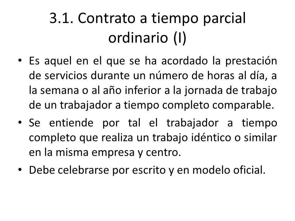 3.1. Contrato a tiempo parcial ordinario (I)