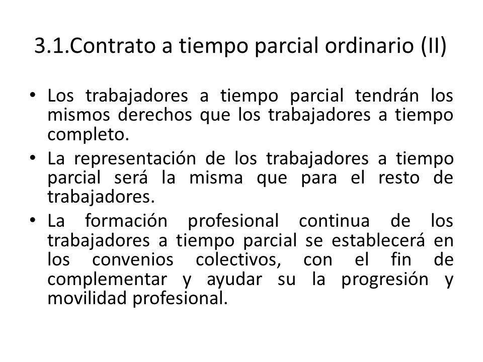 3.1.Contrato a tiempo parcial ordinario (II)