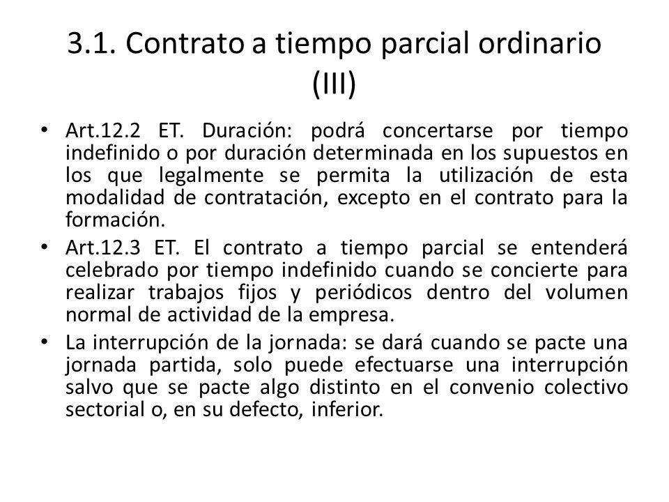 3.1. Contrato a tiempo parcial ordinario (III)