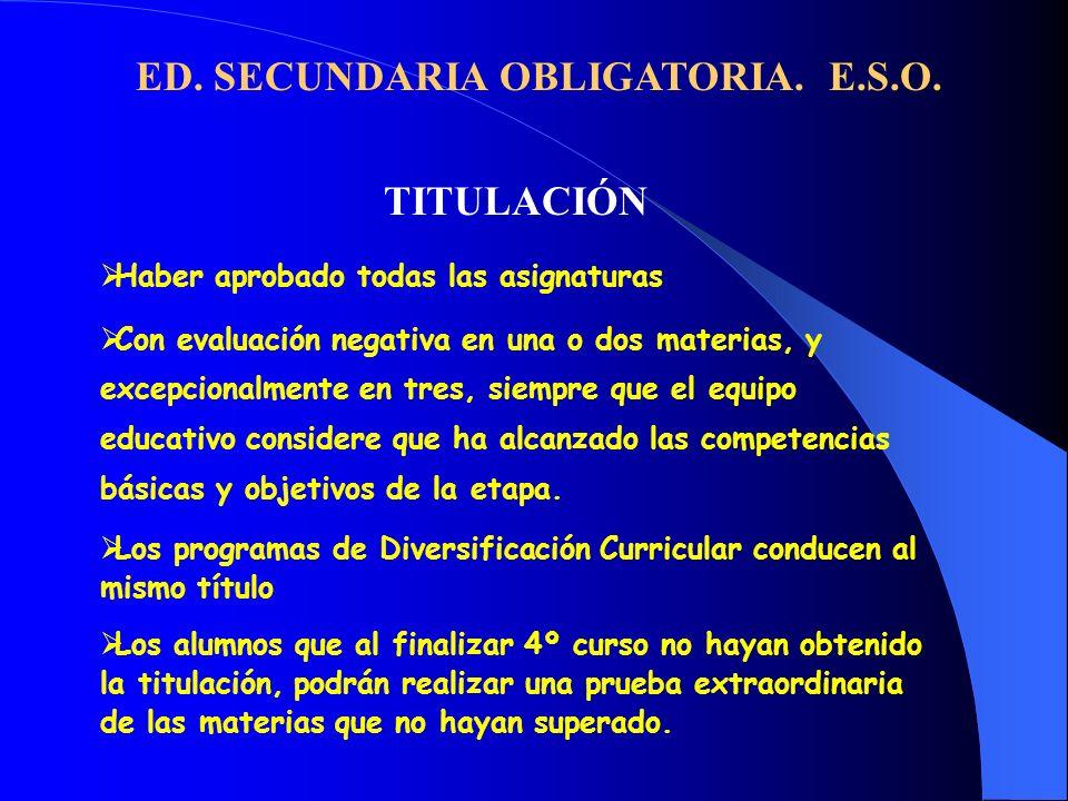 ED. SECUNDARIA OBLIGATORIA. E.S.O.