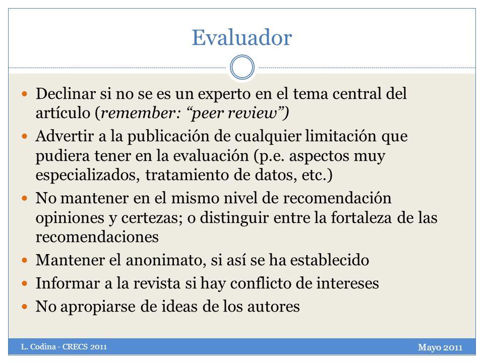 Evaluador Declinar si no se es un experto en el tema central del artículo (remember: peer review )