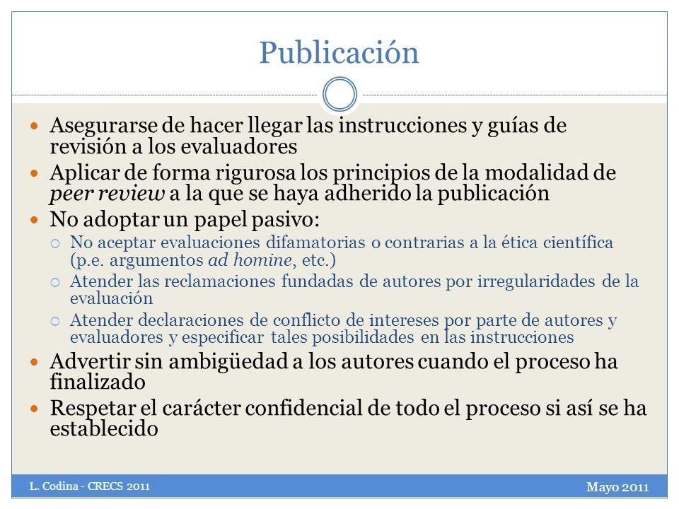 Publicación Asegurarse de hacer llegar las instrucciones y guías de revisión a los evaluadores.