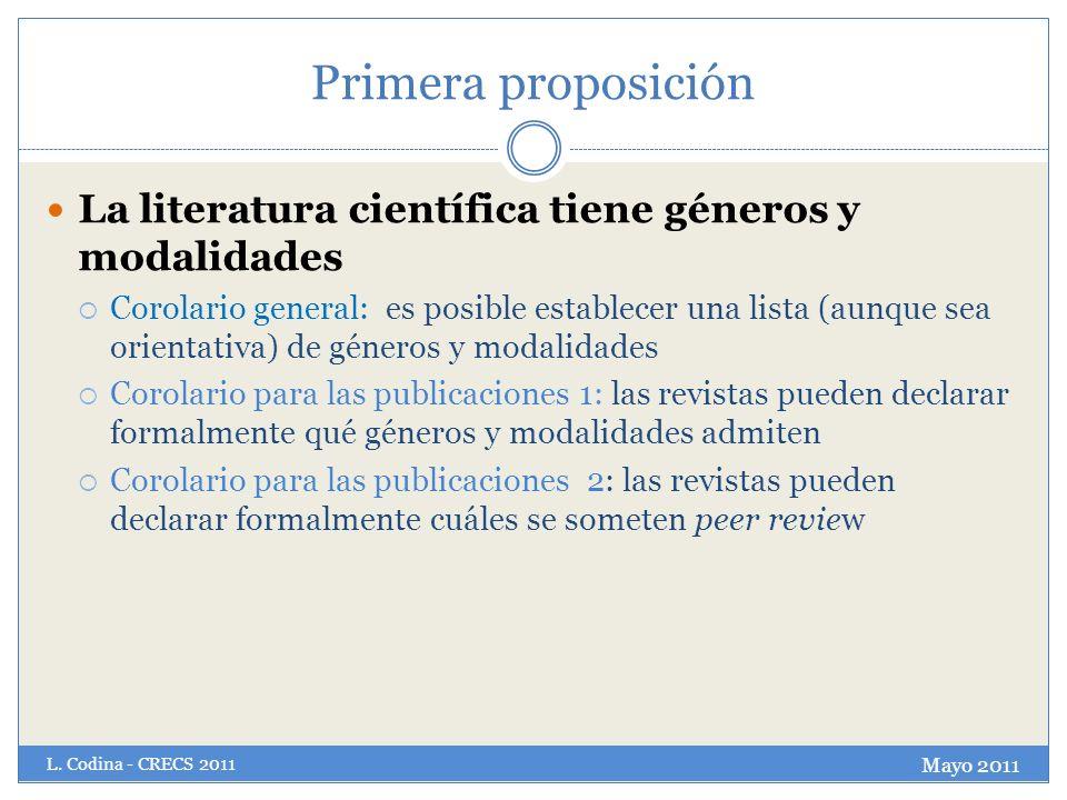 Primera proposición La literatura científica tiene géneros y modalidades.