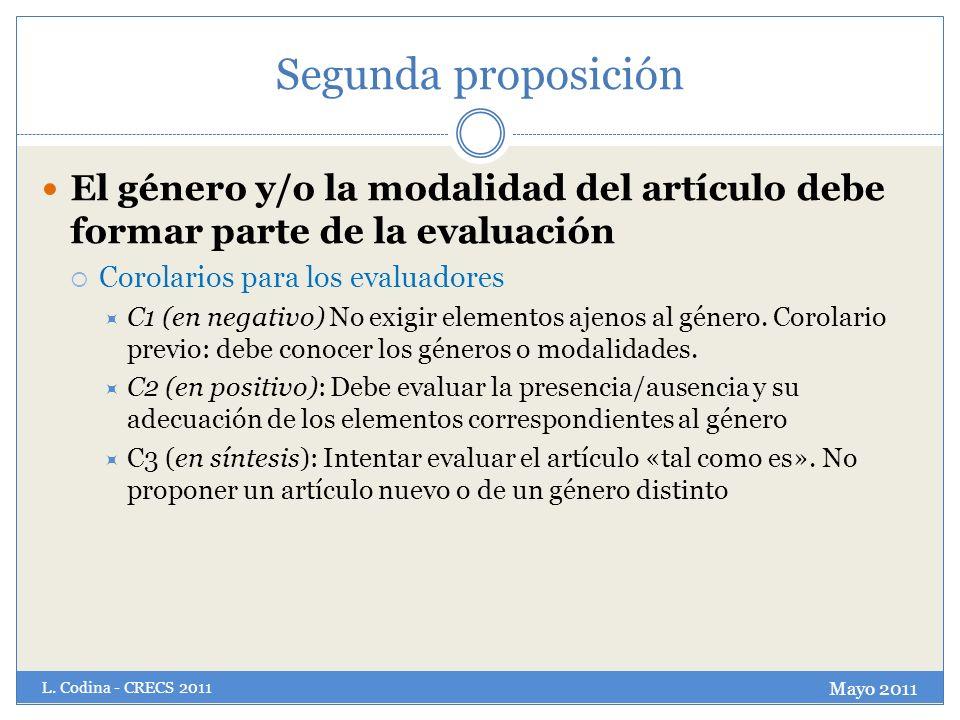 Segunda proposición El género y/o la modalidad del artículo debe formar parte de la evaluación. Corolarios para los evaluadores.