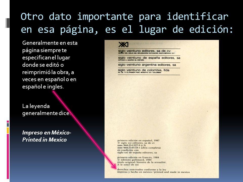 Otro dato importante para identificar en esa página, es el lugar de edición: