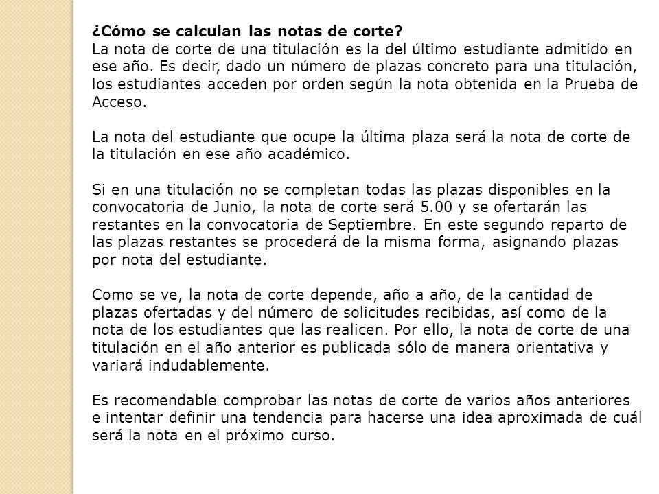 ¿Cómo se calculan las notas de corte