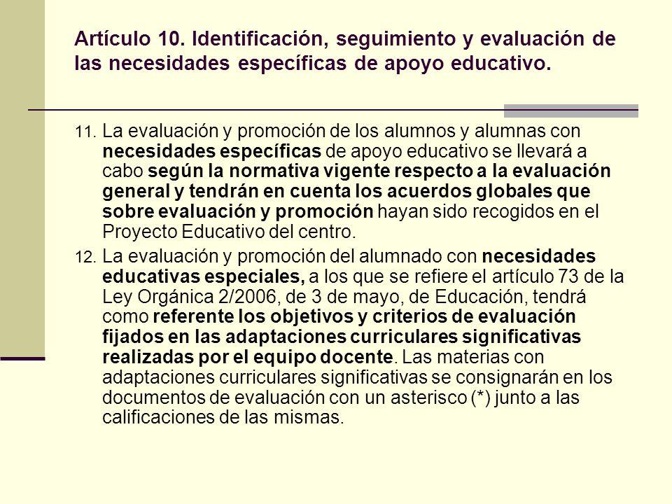 Artículo 10. Identificación, seguimiento y evaluación de las necesidades específicas de apoyo educativo.