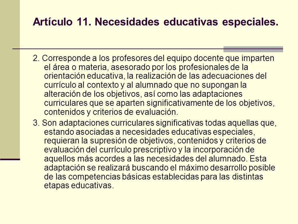Artículo 11. Necesidades educativas especiales.