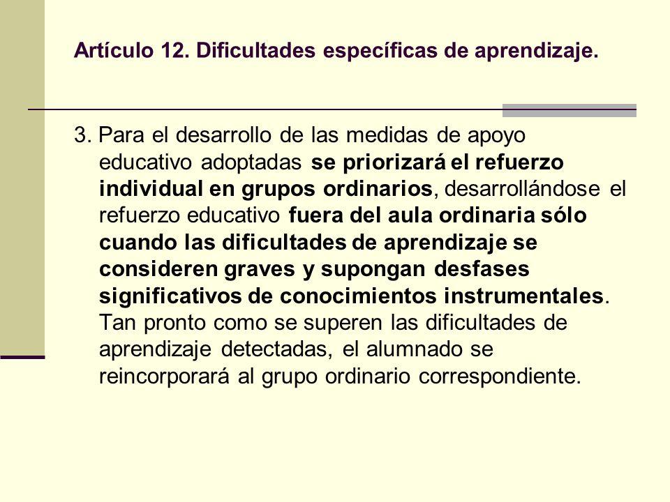 Artículo 12. Dificultades específicas de aprendizaje.