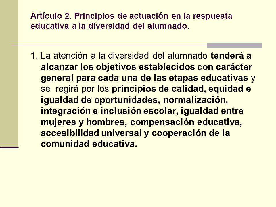 Artículo 2. Principios de actuación en la respuesta educativa a la diversidad del alumnado.