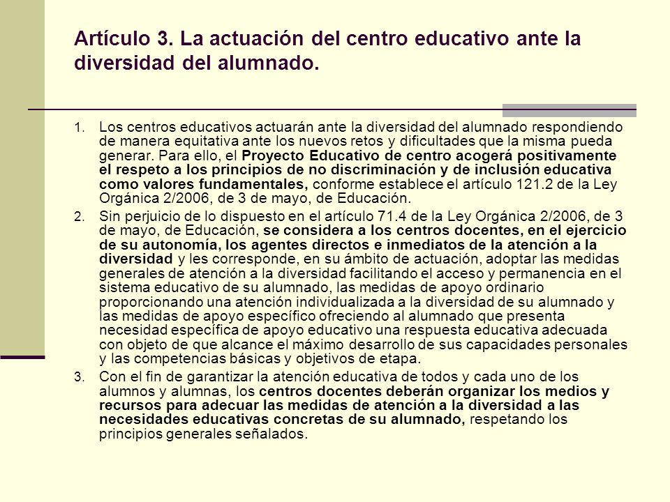 Artículo 3. La actuación del centro educativo ante la diversidad del alumnado.