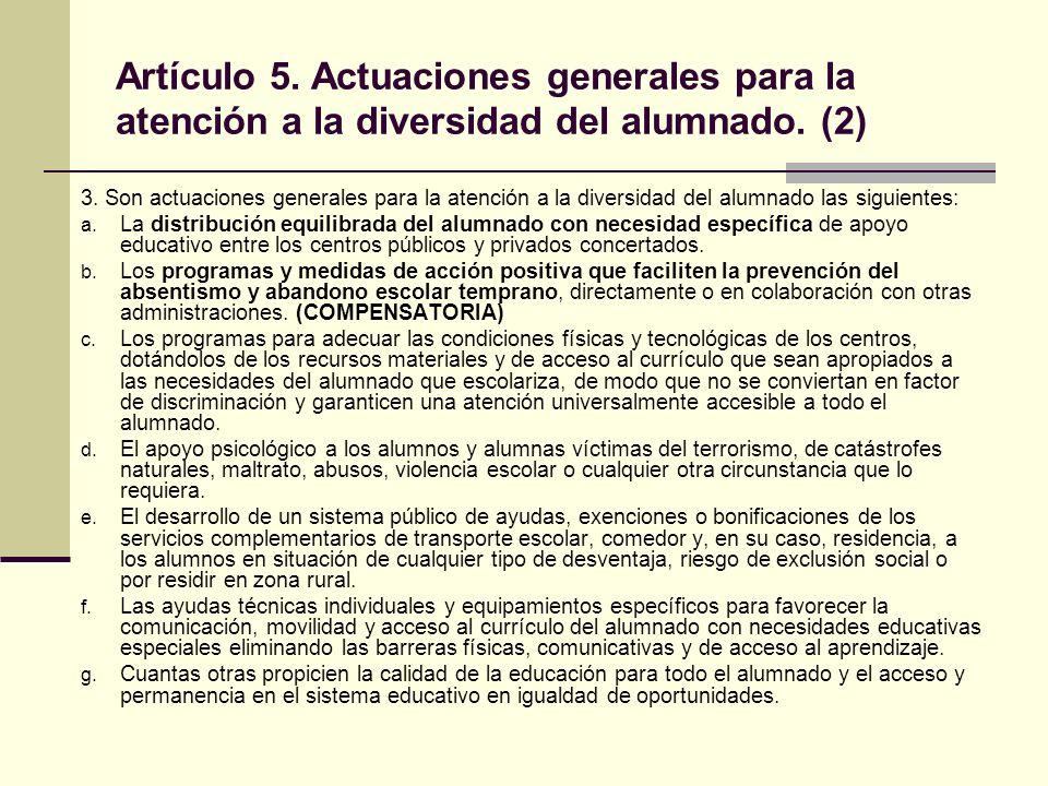 Artículo 5. Actuaciones generales para la atención a la diversidad del alumnado. (2)