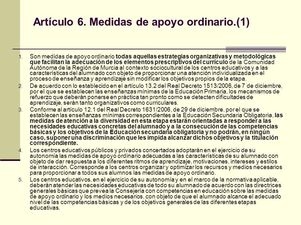 Artículo 6. Medidas de apoyo ordinario.(1)